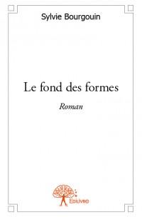Le fond des formes