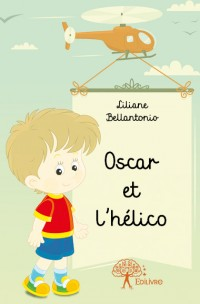 Oscar et l'hélico
