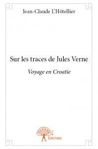 Sur les traces de Jules Verne