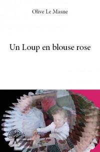 Un Loup en blouse rose