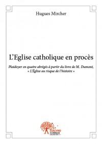 L'Eglise catholique en procès - Impression noir et blanc