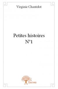 Petites Histoires N°1