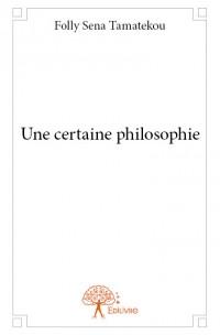 Une certaine philosophie