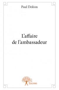 L'affaire de l'ambassadeur