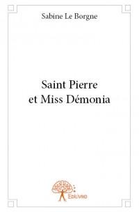 Saint Pierre et Miss Démonia