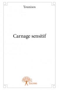 Carnage sensitif