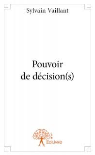 Pouvoir de décision(s)