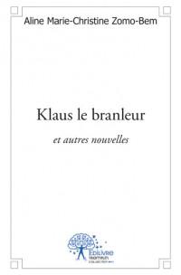 Klaus le branleur