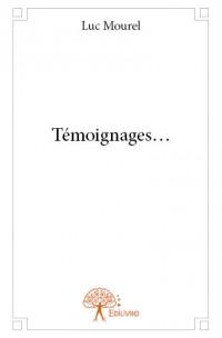 Témoignages...