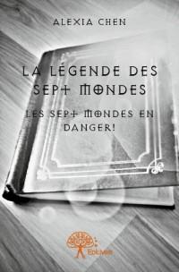 La légende des sept mondes
