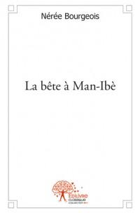 La bête à Man-Ibè