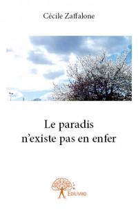 Le paradis n'existe pas en enfer