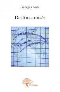 Destins croisés