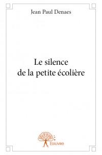 Le silence de la petite écolière