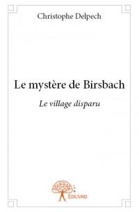 Le mystère de Birsbach