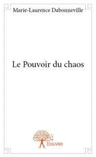 Le Pouvoir du chaos