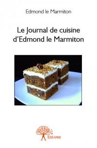 Le Journal de cuisine d'Edmond le Marmiton