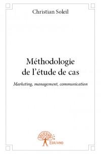 Méthodologie de l'étude de cas