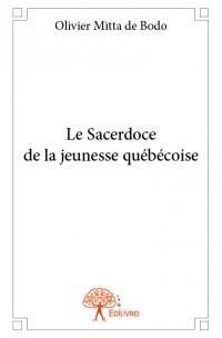 Le Sacerdoce de la jeunesse québécoise