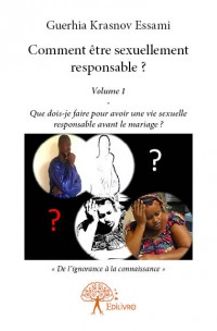Comment être sexuellement responsable ?