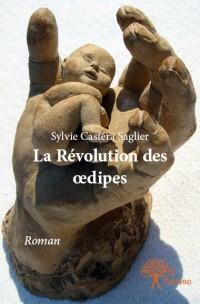 La Révolution des œdipes