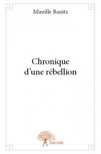 Chronique d'une rébellion