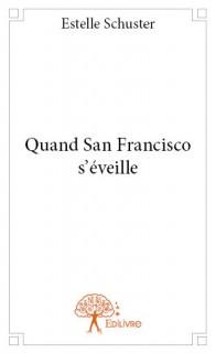 Quand San Francisco s'éveille