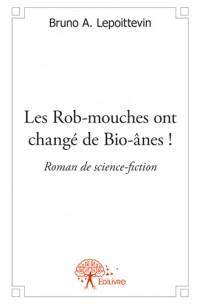 Les Robmouches ont changé de Bio-ânes !