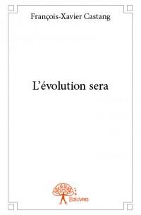 L'évolution sera