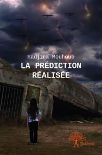 La prédiction réalisée