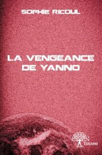 La vengeance de Yanno