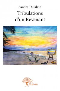 Tribulations d'un Revenant