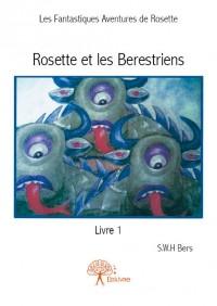 Rosette et les Berestriens - Livre 1