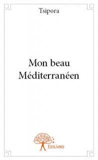 Mon beau Méditerranéen