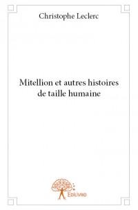 Mitellion et autres histoires de taille humaine