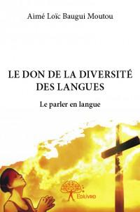 Le don de la diversité des langues