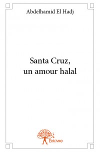 Santa Cruz, un amour halal