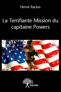 La Terrifiante Mission du capitaine Powers