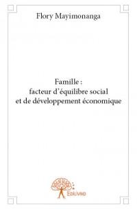 Famille : facteur d'équilibre social et de développement économique