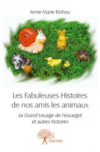 Les Fabuleuses Histoires de nos amis les animaux