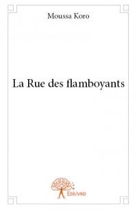 La Rue des flamboyants