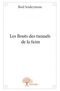 Les Bouts des tunnels de la faim