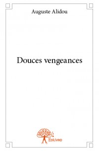 Douces vengeances