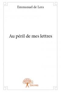 Au péril de mes lettres