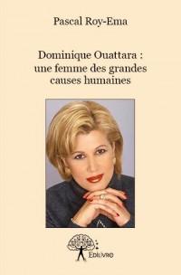 Dominique Ouattara : une femme des grandes causes humaines