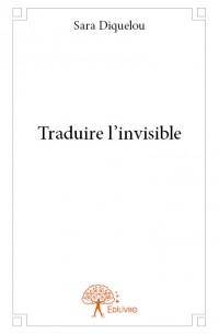 Traduire l'invisible