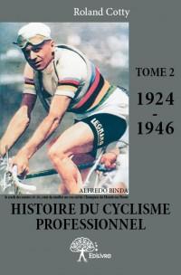 Histoire du cyclisme professionnel Tome 2 (1924-1946)