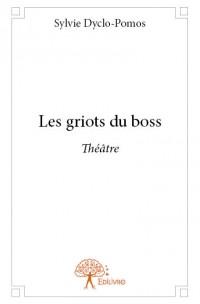 Les griots du boss