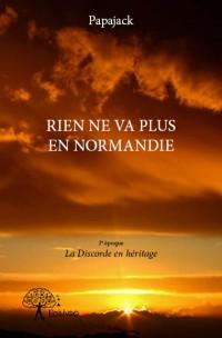 Rien ne va plus en Normandie - 3e époque