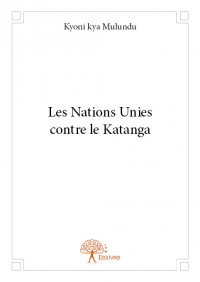 Les Nations Unies contre le Katanga